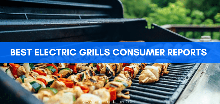 Best Electric Grills Consumer Reports